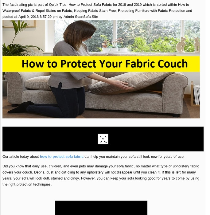 Mix Quick Tips How To Protect Sofa Fabric For 2018 And 2019