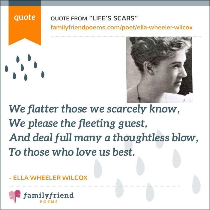 Mix Lifes Scars By Ella Wheeler Wilcox Famous Family Poem