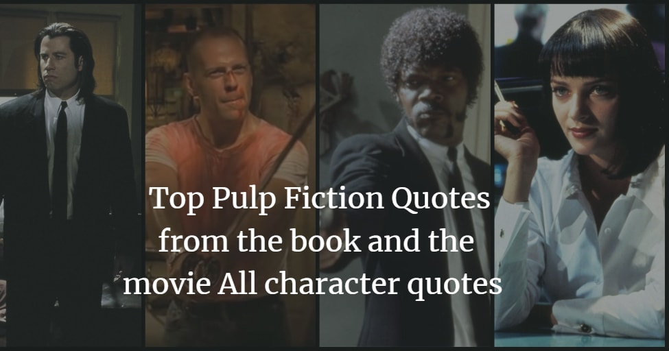Mix · Top Pulp Fiction Quotes from the book and the movie ...